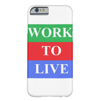 Work-To-Live iPhone 6, Barely There Cases