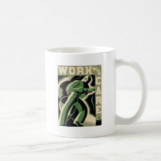 Work With Care Classic White Coffee Mug