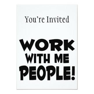 "Work With Me People Team Work 5"" X 7"" Invitation Card"