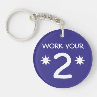"""""""WORK YOUR 2"""" Numerology Key Chain (Choose color)"""