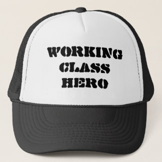 """Working Class Hero"" Hat"