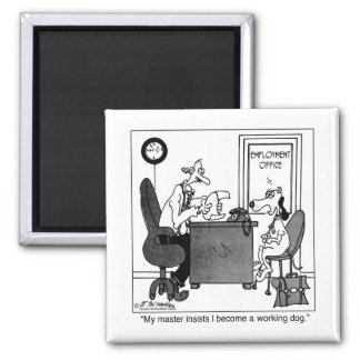 Working Dog In An Employment Office Square Magnet