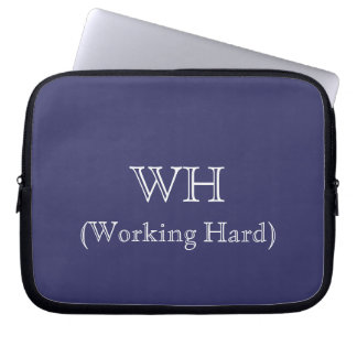 Working Hard Laptop Sleeve