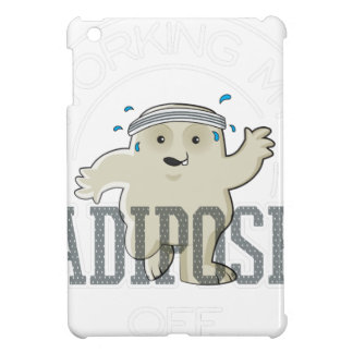Working My Adipose Off - Exercise, Working Out Case For The iPad Mini