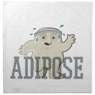 Working My Adipose Off - Exercise, Working Out Napkin
