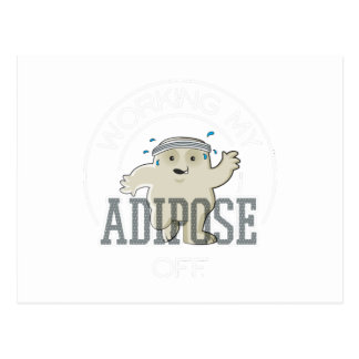 Working My Adipose Off - Exercise, Working Out Postcard