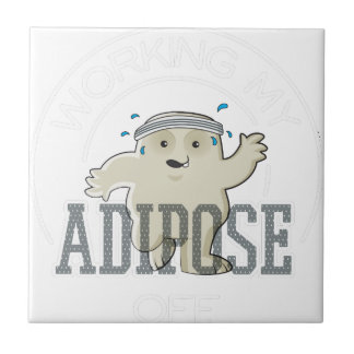 Working My Adipose Off - Exercise, Working Out Tile