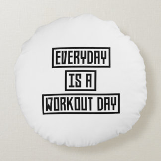 Workout Day fitness Z2y22 Round Pillow