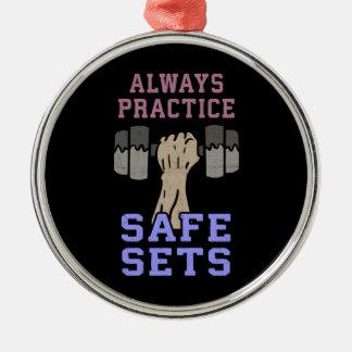 Workout Humor - Practice Safe Sets - Novelty Gym Metal Ornament