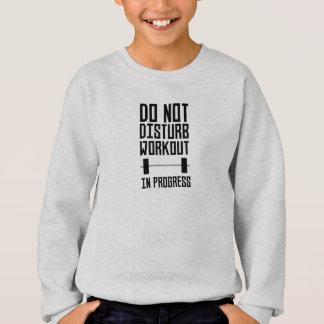 Workout in Progress  Zzu78 Sweatshirt