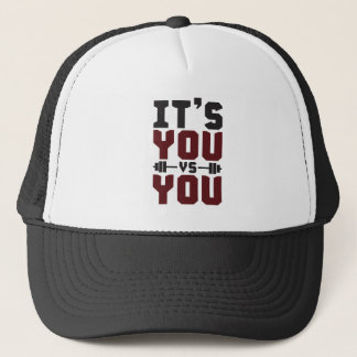 Workout Inspiration - It's You vs You - Gym Trucker Hat