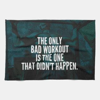 Workout Inspirational Words - Bad Workout Kitchen Towel