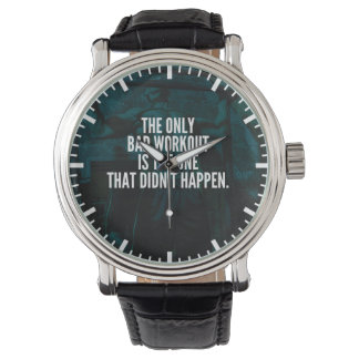 Workout Inspirational Words - Bad Workout Watch
