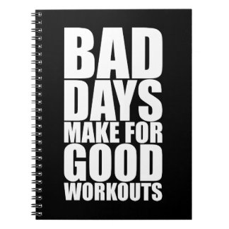 Workout Motivation - Bad Days Make Good Workouts Notebook