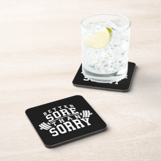 Workout Motivation - Better Sore Than Sorry - Gym Coaster