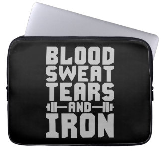 Workout Motivation - Blood, Sweat, Tears, and Iron Laptop Sleeve