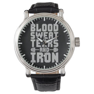 Workout Motivation - Blood, Sweat, Tears, and Iron Watch