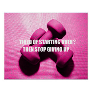Workout Motivation Quote Don't Give Up Weights Poster