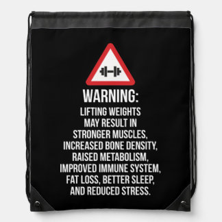 Workout Motivation - WARNING - Benefits Of Lifting Drawstring Bag