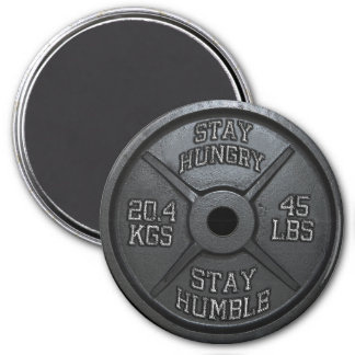 Workout - Stay Hungry, Stay Humble - Barbell Plate 3 Inch Round Magnet