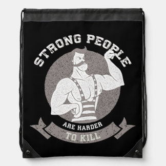 Workout - Strong People Are Harder To Kill Drawstring Bag