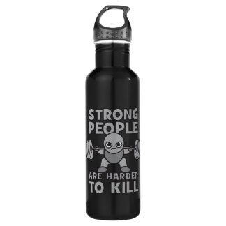 Workout - Strong People Are Harder To Kill, Kawaii 710 Ml Water Bottle