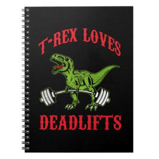 Workout - T-Rex Loves Deadlifts - Bodybuilding Notebooks