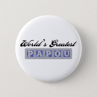 World's Greatest Papou 2 Inch Round Button