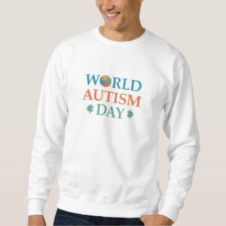 World Autism Day Sweatshirt