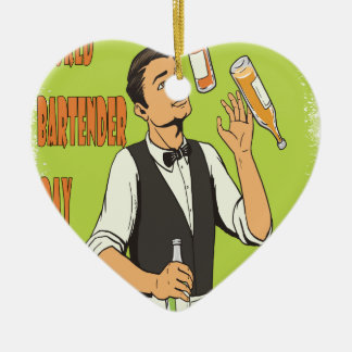 World Bartender Day - Appreciation Day Ceramic Ornament