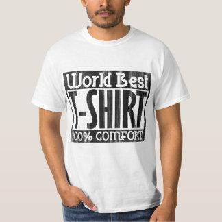 World Best T-Shirt 100% Comfort