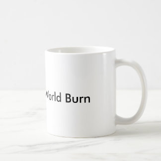 world burn mug