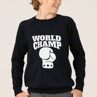 World Champ Boxing Sweatshirt