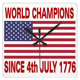 World champions since 4th July 1776 Clocks