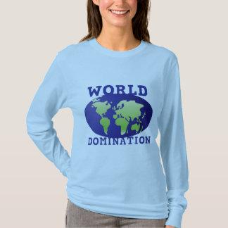 World Domination T-Shirt
