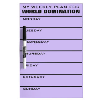 World Domination Weekly Plan custom color Dry Erase Board