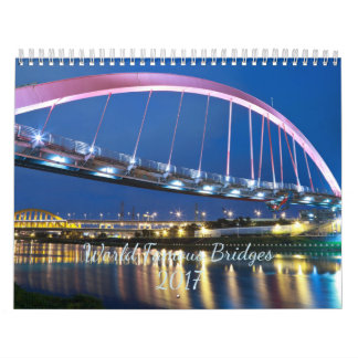 World Famous Bridges 2017 Calendars
