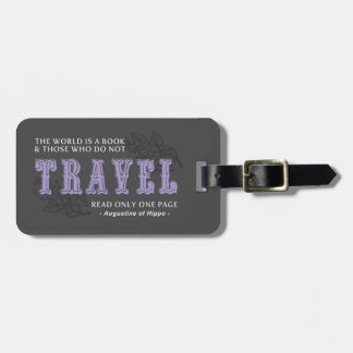 World is A Book -Travel Purple- Augustine of Hippo Luggage Tag