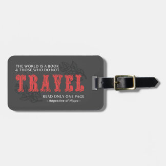 World is A Book -Travel Red- Augustine of Hippo Luggage Tag