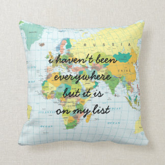 World Map - I haven't been everywhere... Throw Pillow