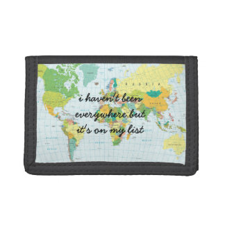 World Map - I haven't been everywhere... Trifold Wallet