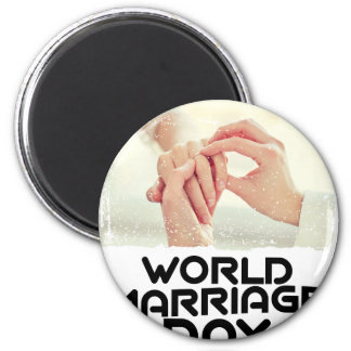 World Marriage Day - Appreciation Day Magnet