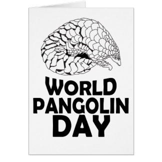 World Pangolin Day - 18th February Card