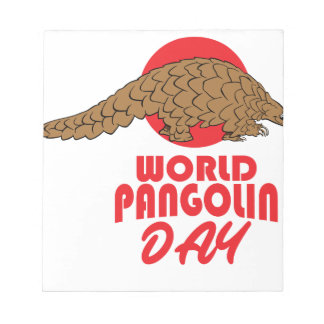 World Pangolin Day - Appreciation Day Notepads