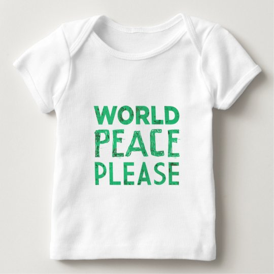 World Peace Please Baby T-Shirt