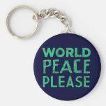 World Peace Please Keychain