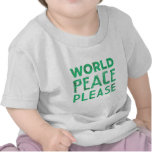 World Peace Please Tshirts