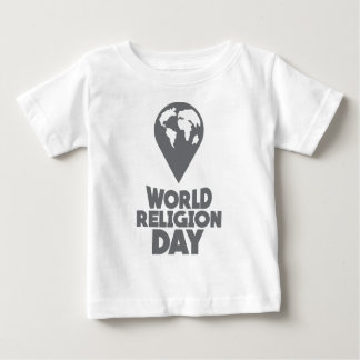 World Religion Day - Appreciation Day Baby T-Shirt