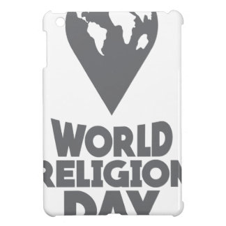 World Religion Day - Appreciation Day Cover For The iPad Mini