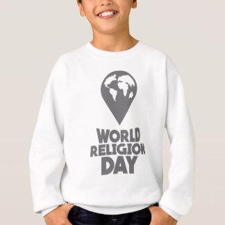 World Religion Day - Appreciation Day Sweatshirt